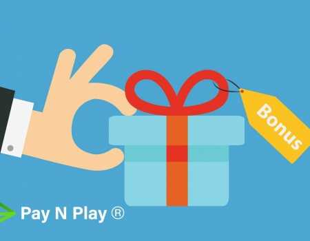 Pay N Play bonus